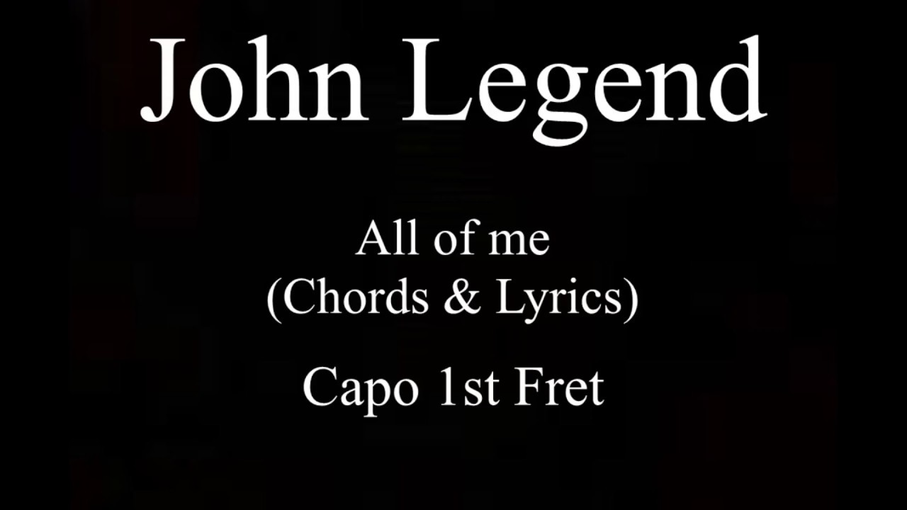 John legend all of me chords and lyrics guitar youtube john legend all of me chords and lyrics guitar hexwebz Gallery