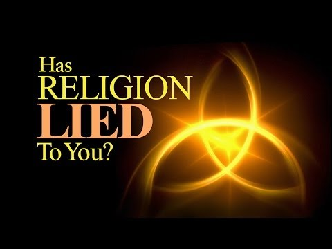 Beyond Today -- Has Religion Lied to You?