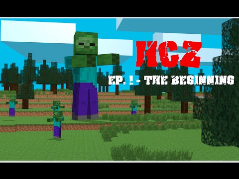 HCZ - Ep 1. The Beginning