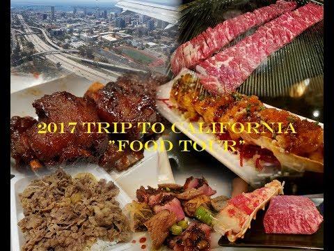 "2017 Trip to California ""Food Tour"""