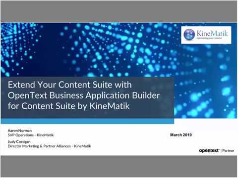 Extend the Your Content Suite with OpenText Business Application Builder for xECM by KineMatik