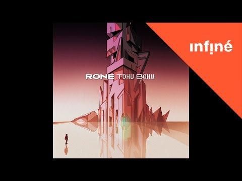 Rone - Tohu Bohu (Full Album)