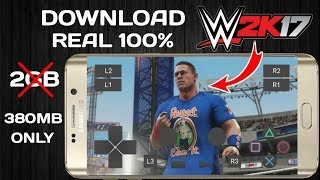 (380mb)DOWNLOAD WWE 2K17 REAL GAME FOR ANDROID HIGHLY COMPRESSED | NO MOD | NO FAKE |