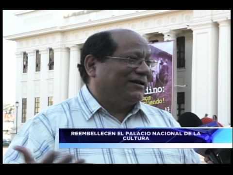 REEMBELLECEN EL PALACIO NACIONAL DE LA CULTURA