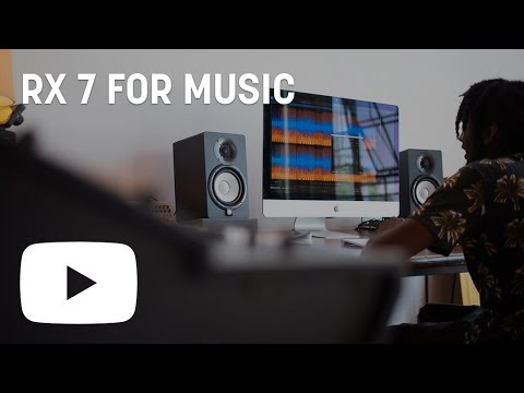 Tutorial: Using RX 7 for Music