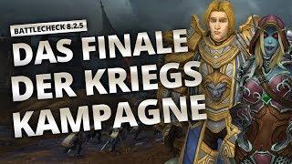 Battlecheck - Patch 8.2.5: Finale der Kriegskampagne | World of Warcraft