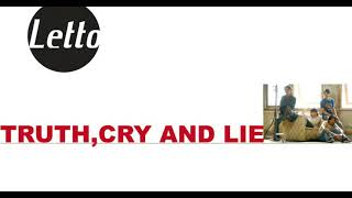 Letto - Truth, Cry, and Lie Full Album 2006