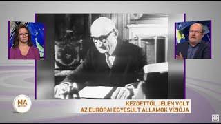 Kezdettől jelen volt az Európai Egyesült Államok víziója