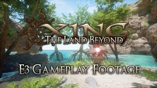 XING: The Land Beyond - E3 2016 Beach Demo Captioned Gameplay
