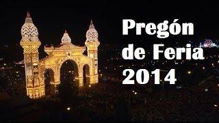 Pregón de Feria 2014