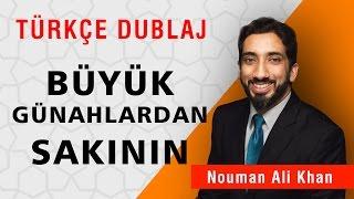 Büyük Günahlardan Sakının | Nouman Ali Khan Türkçe Dublaj