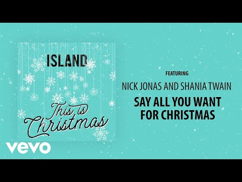 Mix - Nick Jonas - Say All You Want For Christmas (Audio) ft. Shania Twain