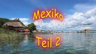 MEXIKO, TEIL 2 / WELTREISE MIT BABY