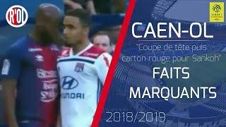 Caen-OL   Altercation entre Sankoh et Rafael