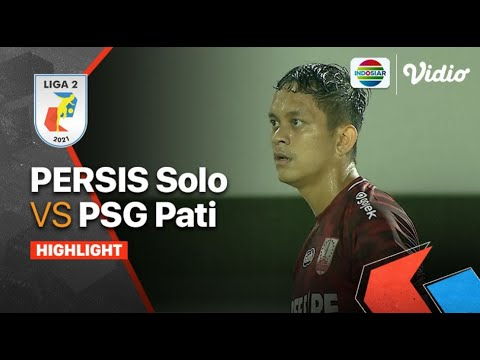 Download Highlights - Persis Solo VS PSG Pati | Liga 2 2021