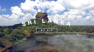 Stunning Sri Lanka by Air