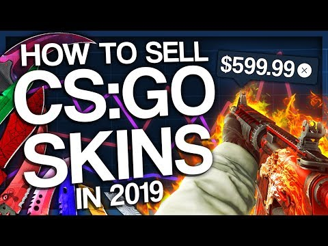 HOW TO SELL CS:GO SKINS IN 2019