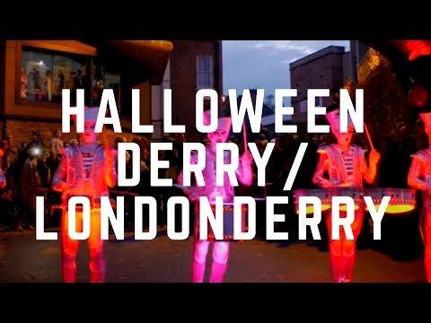 HALLOWEEN - DERRY-LONDONDERRY - The Halloween City! - Halloween Festival - Best Halloween Event