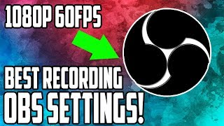 BEST OBS Studio Recording Settings 2018 (1080P 60FPS NO LAG High Quality) Tutorial