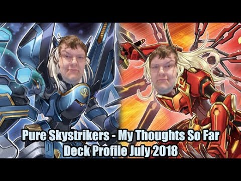 Pure Sky Strikers - My Thoughts So Far - Yugioh Deck Profile July 2018