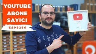 ESP8266 ile YouTube Abone Sayıcı Yaptık!