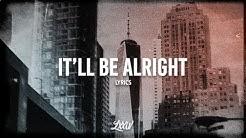 Teqkoi - It'll Be Alright (Lyrics) ft. Jada Facer