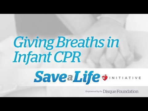 7c. Giving Breaths in Infant CPR (Cardiopulmonary Resuscitation) (2018)