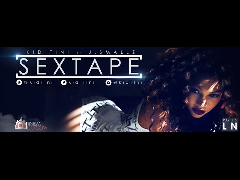 Kid Tini - Sextape ft J.Smallz