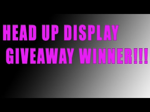 HEAD UP DISPLAY GIVEAWAY WINNER ANNOUNCEMENT