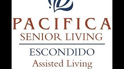 Pacifica Senior Living Escondido, Senior Assisted Living & Memory Care.