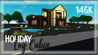 ROBLOX | Bloxburg: 146k Log Cabin Holiday Home | Tour + Screenies + Speedbuild
