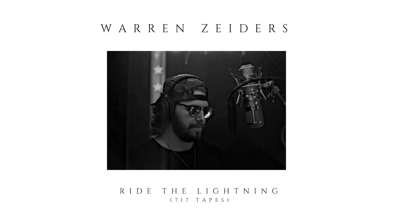 Warren Zeiders - Ride the Lightning (Official Audio)