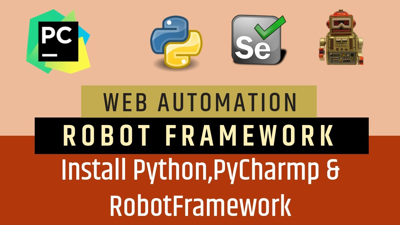 Tutorial 1- Selenium with Python | Robot Framework | Installation &  Configurations