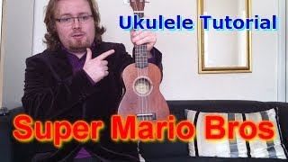 Super Mario Bros - Ukulele Tutorial