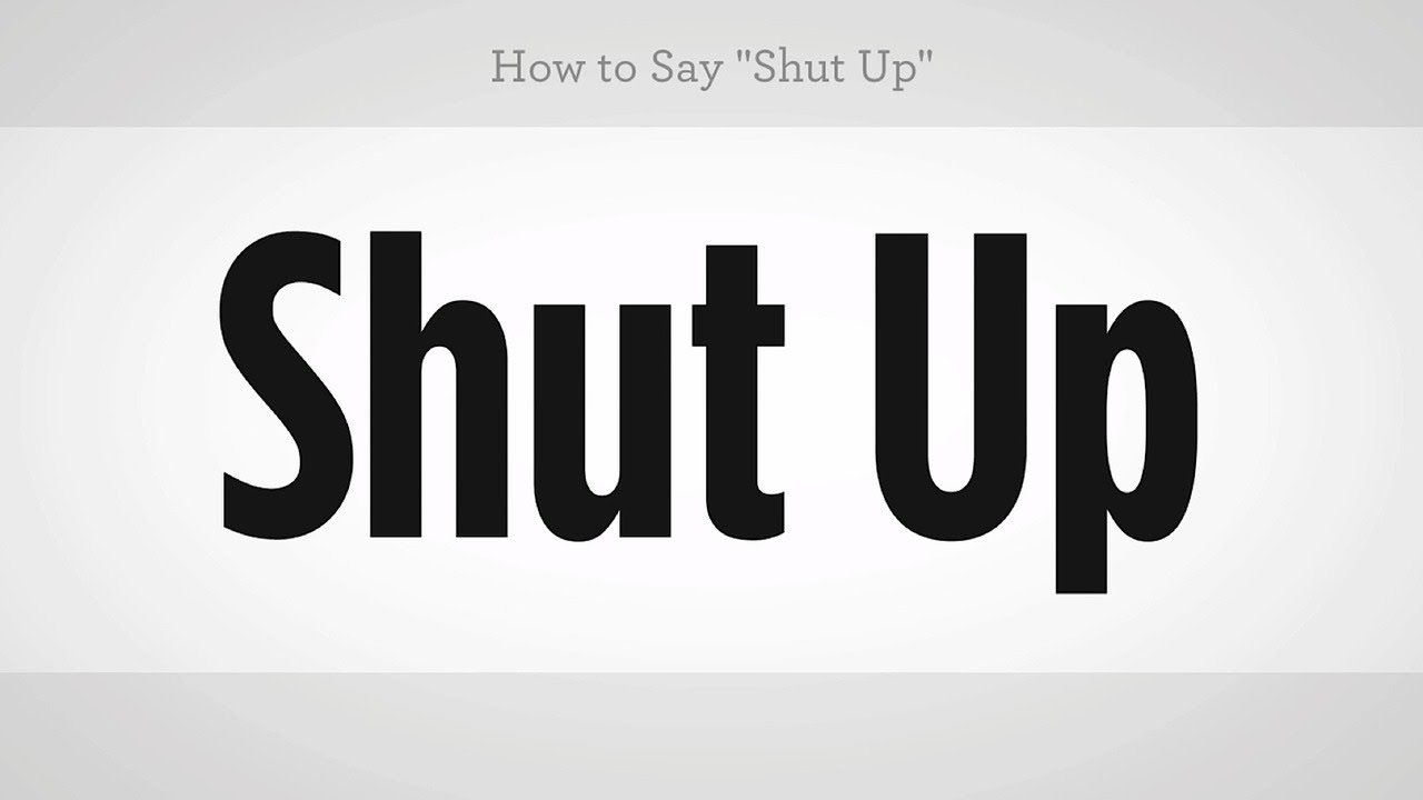 How To Say Shut Up Mandarin Chinese Youtube