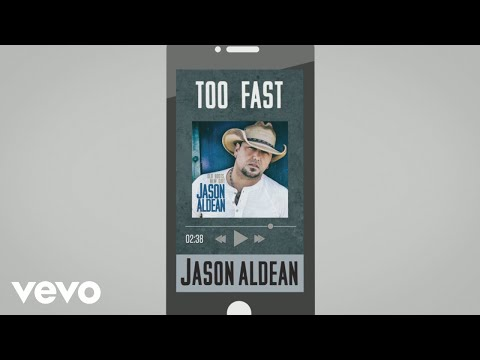 Jason Aldean - Too Fast (Audio)