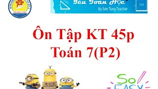Ôn Tập KT Toán Hinhg Toán 7 45p (P2)