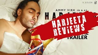 Harjeeta Movie Reviews | Ammy Virk | The Last Review