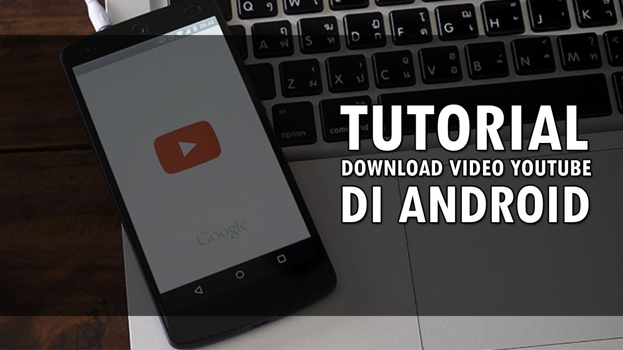 how to get youtube videos offline in android