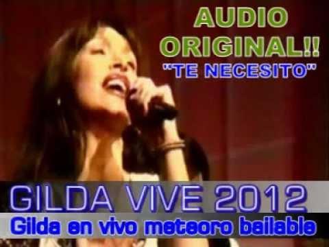 GILDA EN VIVO METEORO BAILABLE (TE NECESITO) `GILDA VIVE` by Gilda Vive