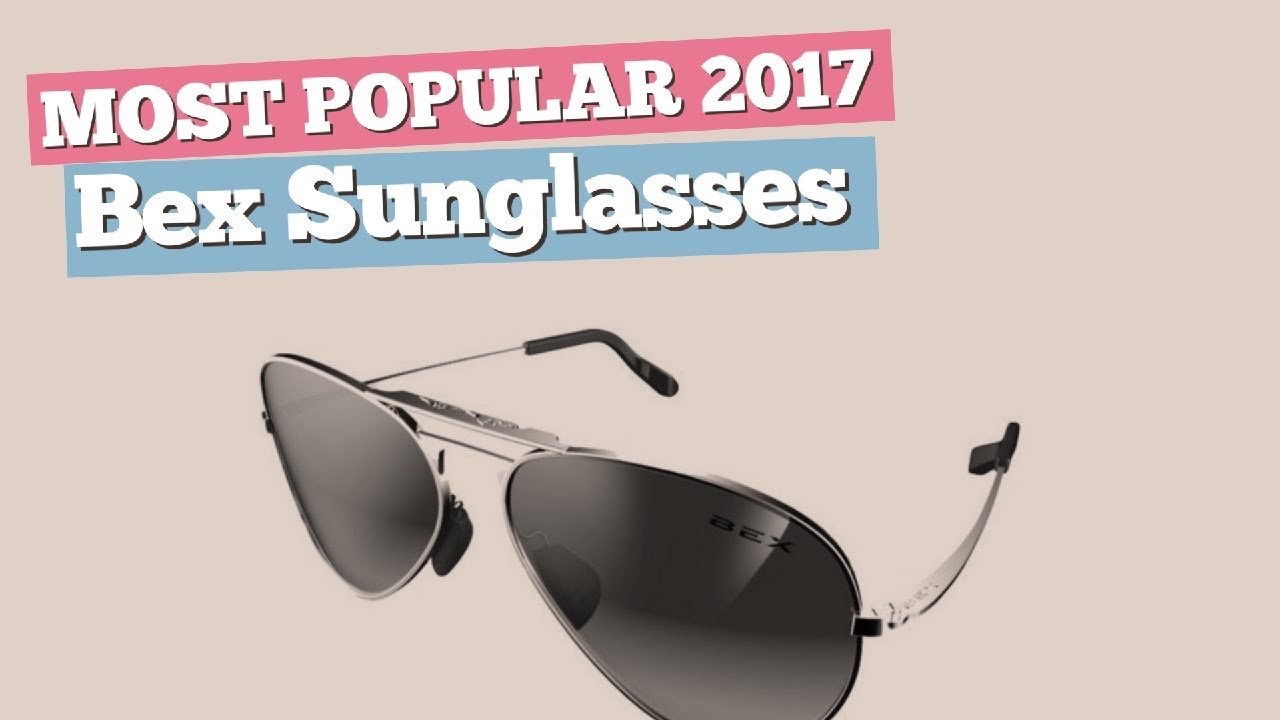 82493875da Bex Sunglasses Collection    Most Popular 2017 - YouTube