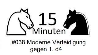 15 Min Schach [DE] #038 normann (1765) - Moderne Verteidigung gegen 1. d4