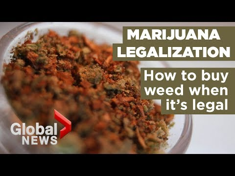 How To Buy Weed When It's Legalized In Canada