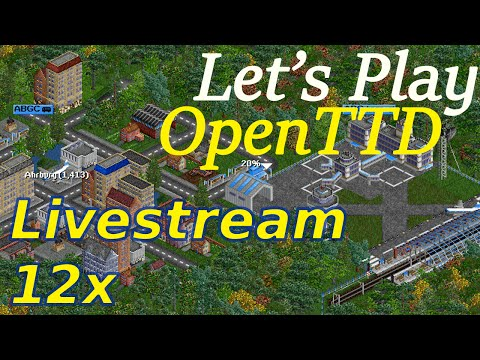 Livestream at 12x Speed - OpenTTD
