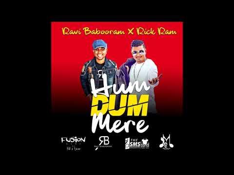 Hum Dum Mere | Ravi Babooram X Rick Ram | Bollywood Remake 2018