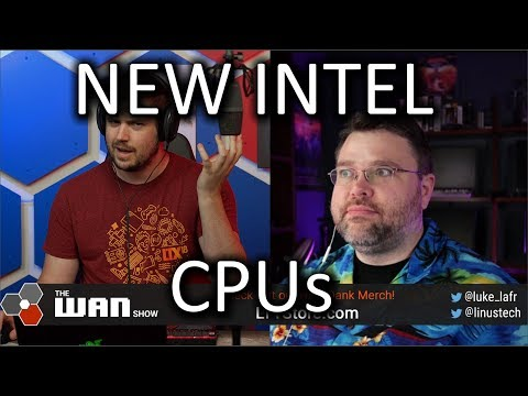 Intel 10th Gen CPUs WAN Show