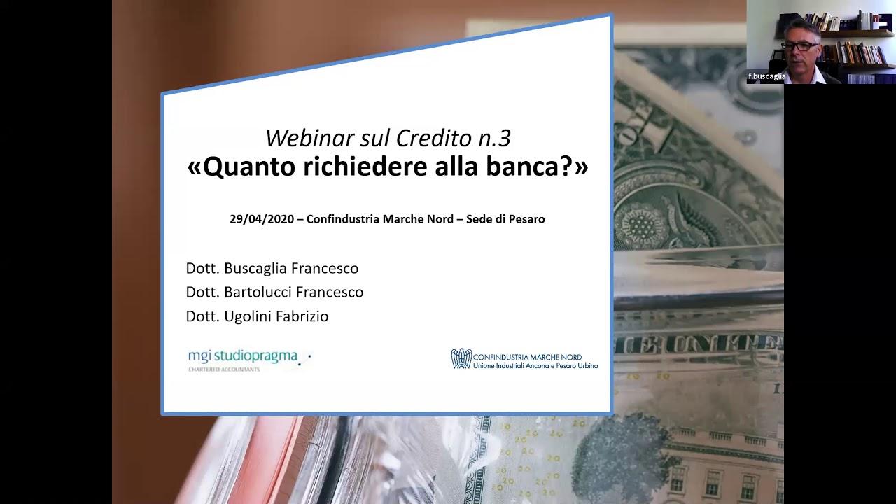 Webinar sul credito 3 - Quanto richiedere alla banca ...