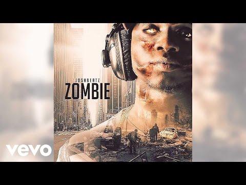 Joshbeatz - Zombie (Official Audio)
