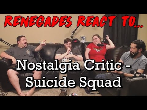 Renegades React to... Nostalgia Critic - Suicide Squad