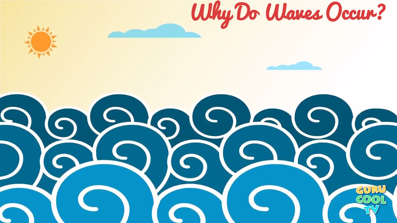 why do waves occur in ocean a crash course for kids roving